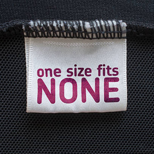 one size fits none